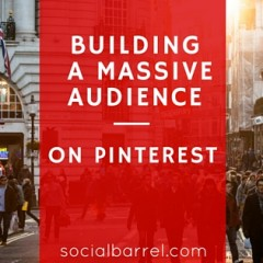 How to Build a Massive Number of Audiences on Pinterest?