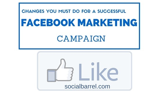 Facebook Social Media Marketing – Changes You Must Do