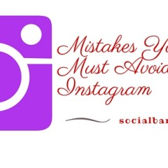 Are You Making These Instagram Mistakes for Your Social Media Campaign?