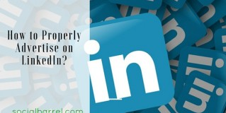 How to Advertise on LinkedIn – The Proper Ways