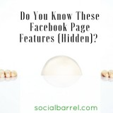 Do You Know These Facebook Page Features (Hidden)?