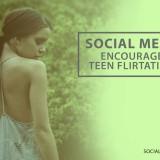 Social media encourages teen flirtation
