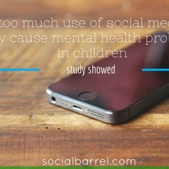 Social Media Cause Mental Health Problems to Children