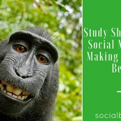 Social Media Are Making Our Lives Better – Survey Showed