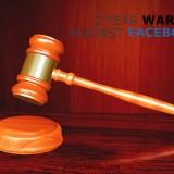 a 2 Year battle against Facebook