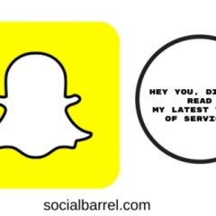 Snapchat Terms of Service – Do You Read It? It Might Scare You, a Little
