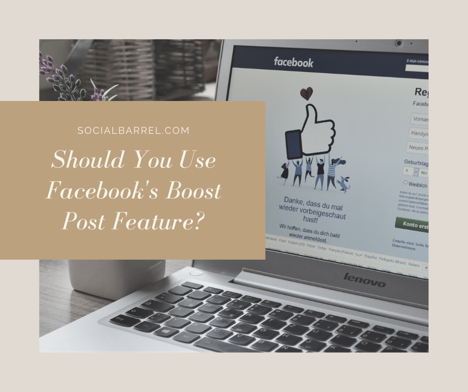 Should You Use Facebook Boost Post Feature?