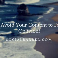 4 Content Marketing Strategies to Avoid Content Oblivion