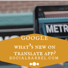 Google Translate App and the Benefits of Its Instant Translation Feature