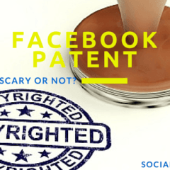 Facebook New Patent – Should Your Friends Be Scared?