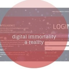 Eter9 – Immortality Becomes a Reality?