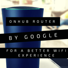 Google's OnHub Router – A Different Way to Wi-Fi