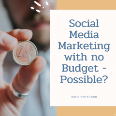 Social Media Marketing with no Budget – Possible?