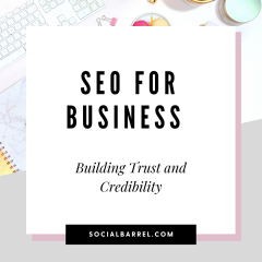 SEO for Business in 2021: How to Build Trust and Credibility