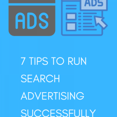 7 Tips to Run Search Advertising Successfully